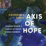 Activismo por los derechos de las mujeres iraníes: Entrevista a Catherine Z. Sameh.